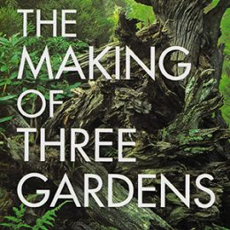 Blott Kerr-Wilson, The Making of Three Gardens, book jacket